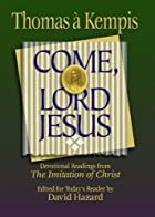 Come, Lord Jesus (Rekindling Inner Fire) by…