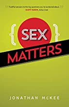 Sex Matters by Jonathan McKee
