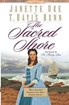 The Sacred Shore by T. Davis Bunn