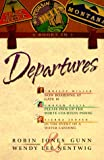 Gunn, Robin Jones: Departures