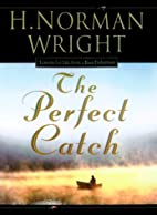 The Perfect Catch: Lessons for Life from a…