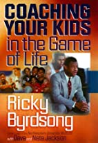 Coaching Your Kids in the Game of Life by…