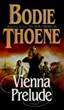 Thoene, Brock: Vienna Prelude