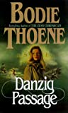 Thoene, Brock: Danzig Passage: Library Edition