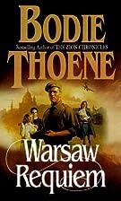 Warsaw Requiem (Zion Covenant) by Bodie…