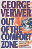 Verwer, George: Out of the Comfort Zone: A Compelling Vision for Transforming Global Missions