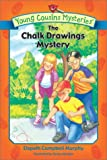 Murphy, Elspeth Campbell: The Chalk Drawings Mystery (Young Cousins Mysteries)