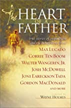 The Heart of a Father: True Stories of…