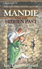 Mandie and the Hidden Past by Lois Gladys…