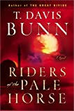 Bunn, T. Davis: Riders of the Pale Horse