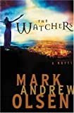 Olsen, Mark Andrew: The Watchers