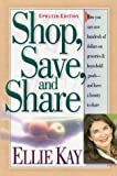 Kay, Ellie: Shop, Save, and Share