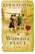 A Woman's Place: A Novel by Lynn Austin