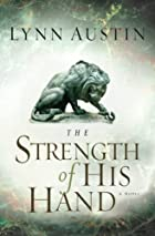 The Strength of His Hand (Chronicles of the&hellip;