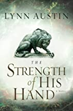 The Strength of His Hand (Chronicles of the…