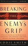 Smith, Eddie: Breaking The Enemy's Grip