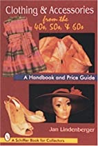 Clothing & Accessories from the '40s,…
