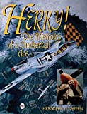 Green, Herschel H.: Herky!: The Memoirs of a Checkertail Ace