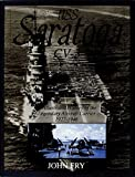 John Fry: USS Saratoga (CV-3): An Illustrated History of the Legendary Aircraft Carrier 1927-1946 (Schiffer Military History)