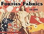 Forties Fabrics by Joy Shih