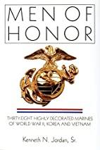 Men of honor : thirty-eight highly decorated…