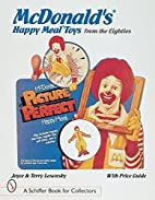 McDonald Happy Meal Toys from the Eighties…