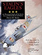 Stalin's Eagles: An Illustrated Study of the…