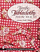Terrific Tablecloths from the '40s & '50s…