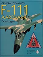 General Dynamics F-111 Aardvark (Schiffer…