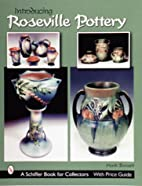 Introducing Roseville Pottery (Schiffer Book…