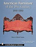 Dubrow, Richard: American Furniture of the 19th Century: 1840-1880