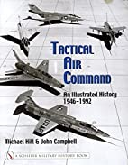 Tactical Air Command: An Illustrated…