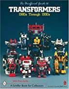 The Unofficial Guide to Transformers: 1980s…