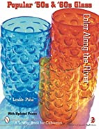 Popular '50s & '60s Glass: Color…