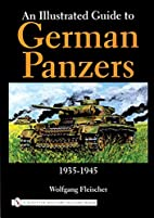 An Illustrated Guide to German Panzers, 1935…
