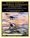 O'Connor, Neal W.: Aviation Awards of Imperial Germany in World War I