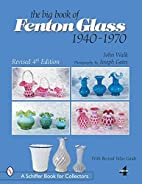 The Big Book of Fenton Glass 1940-1970 (A…