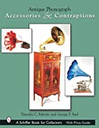 Antique Phonograph: Accessories &…