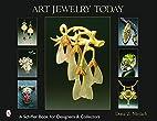 Art Jewelry Today by Dona Z. Meilach