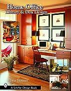 Home Office, Library & Den Design (Schiffer…