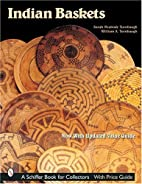 Indian Baskets by Sarah Peabody Turnbaugh