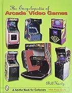 The Encyclopedia of Arcade Video Games…