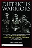 Mooney, Peter: Dietrich's Warriors: The History of the 3. Kompanie 1st Panzergrenadier Regiment 1st SS Panzer Division Leibstandarte Adolf Hitler in Word War II