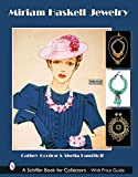 Gordon, Cathy: Miriam Haskell Jewelry