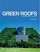 Green Roofs: Ecological Design And…