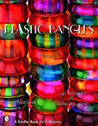 Plastic Bangles by Lyn Tortoriello