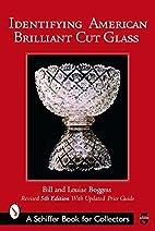 Identifying American Brilliant Cut Glass…
