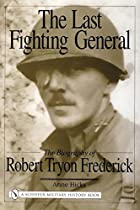 The Last Fighting General: The Biography of…