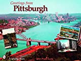 Reed, Robert: Greetings from Pittsburgh (Schiffer Book)