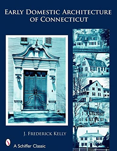 the-early-domestic-architecture-of-connecticut